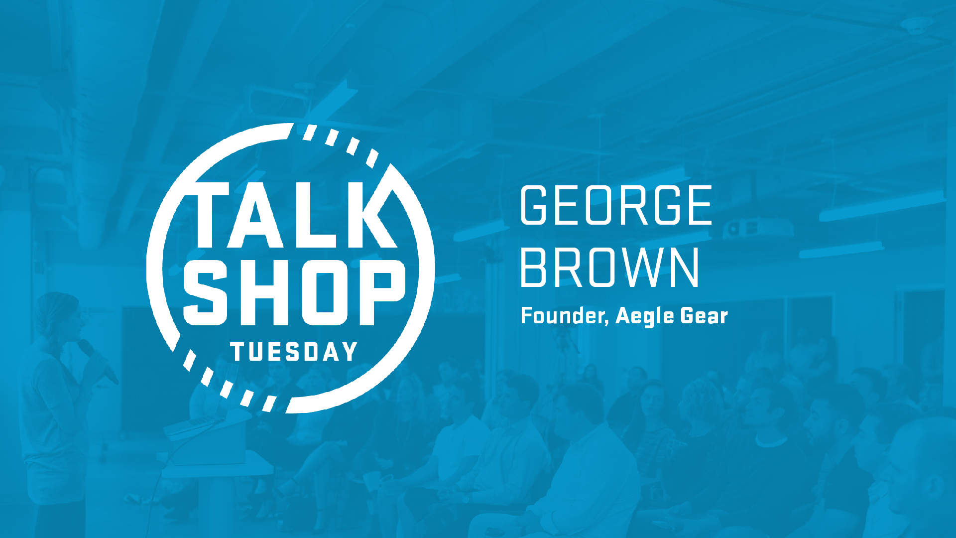 Talk Shop_George Brown-03